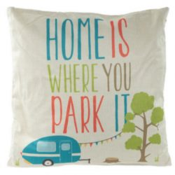 Home is Where You Park It Caravan Cushion 43 x 43cm