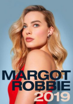2019 MARGOT ROBBIE WALL CALENDAR